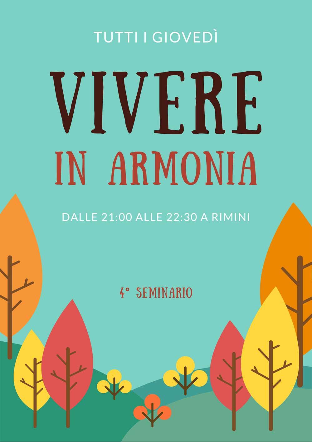 Vivere in armonia - tutti i giovedì a Rimini alle 21 - quarto incontro